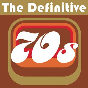 Various Artists альбом The Definitive 70's