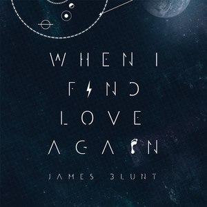 James Blunt альбом When I Find Love Again