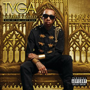 Tyga альбом Careless World: Rise of the Last King