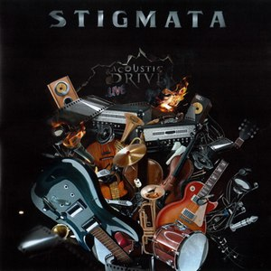Stigmata альбом Acoustic & Drive