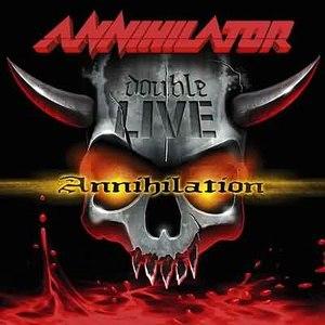 Annihilator альбом Double Live Annihilation