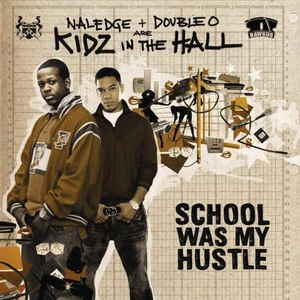 Kidz In The Hall альбом School Was My Hustle