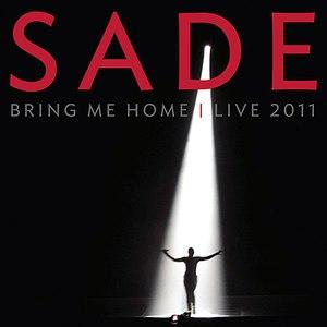 Sade альбом Bring Me Home - Live 2011