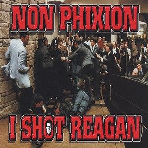 Non Phixion альбом I Shot Reagan