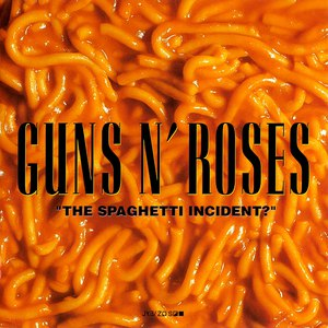 "Guns N' Roses альбом ""The Spaghetti Incident?"""