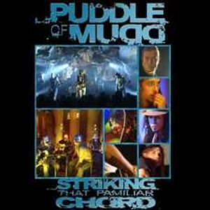 Puddle of Mudd альбом Striking a Familiar Chord