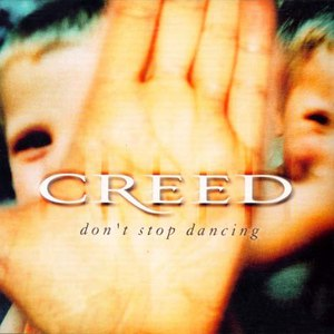 Creed альбом Don't Stop Dancing