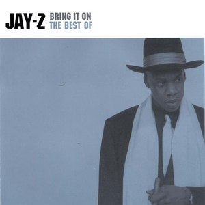 Jay-Z альбом Bring It On: The Best Of