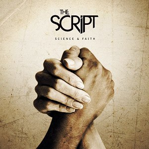 The Script альбом Science & Faith (Bonus Track Version)