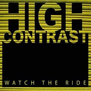 High Contrast альбом Watch The Ride