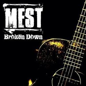 Mest альбом Broken Down