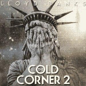 Lloyd Banks альбом The Cold Corner 2
