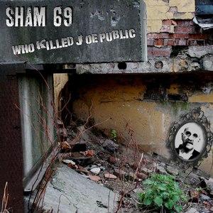 Sham 69 альбом Who Killed Joe Public