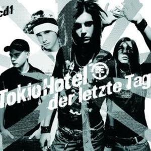 Tokio Hotel альбом Der letzte Tag