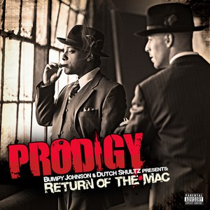 Prodigy альбом Return Of The Mac