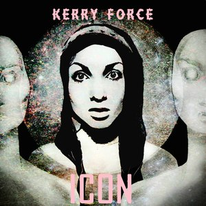 Kerry Force альбом ICON