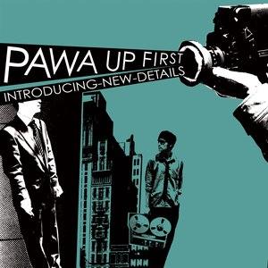 Pawa Up First альбом Introducing New Details (feat. Séba)