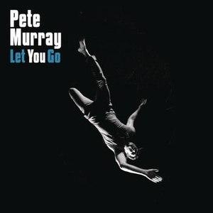 Pete Murray альбом Let You Go