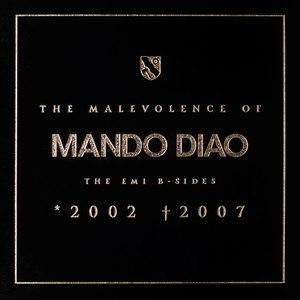 Mando Diao альбом The Malevolence Of Mando Diao