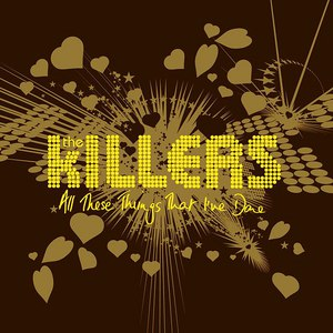 The Killers альбом All These Things That I've Done