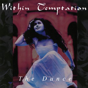 Within Temptation альбом The Dance