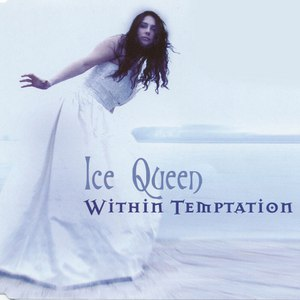 Within Temptation альбом Ice Queen