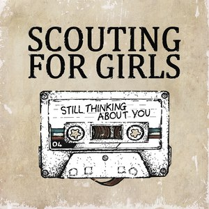 Scouting For Girls альбом Still Thinking About You