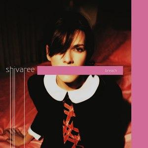 Shivaree альбом Breach