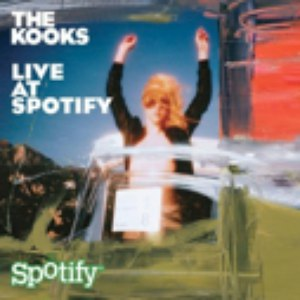 The Kooks альбом Live at Spotify