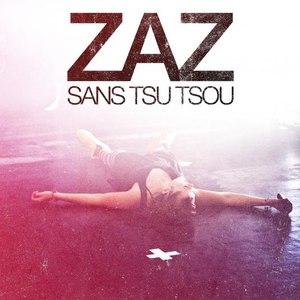 zaz альбом Sans Tsu Tsou