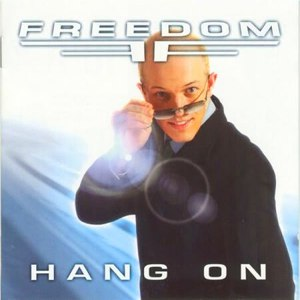Freedom альбом Hang On