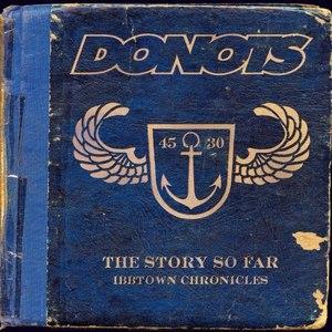 Donots альбом The Story So Far - Ibbtown Chronicles