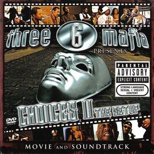 Three 6 Mafia альбом Choices II