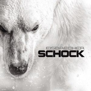 Eisbrecher альбом Schock