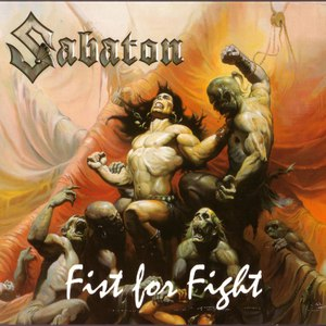 Sabaton альбом Fist for Fight