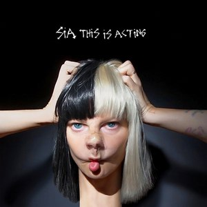 Sia альбом This is Acting