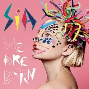 Sia альбом We Are Born