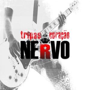 NERVO альбом Tripas Coração
