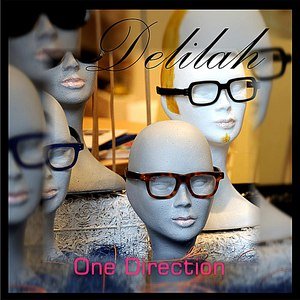 Delilah альбом One Direction