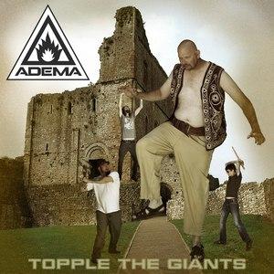 Adema альбом Topple The Giants