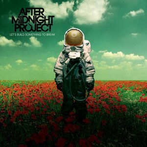 After Midnight Project альбом Let's Build Something To Break