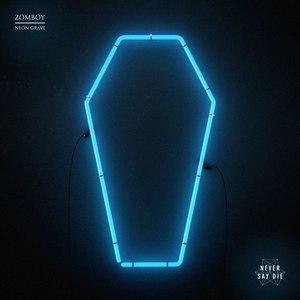 Zomboy альбом Neon Grave