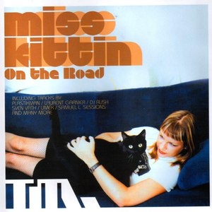 Miss Kittin альбом On the Road