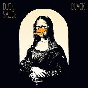 Duck Sauce альбом Quack