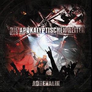 Die apokalyptischen reiter альбом Adrenalin