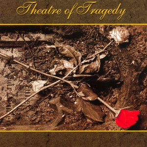 Theatre Of Tragedy альбом Theatre of Tragedy