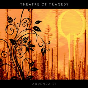 Theatre Of Tragedy альбом Addenda EP