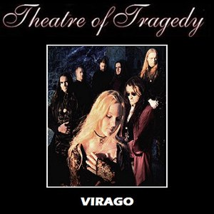 Theatre Of Tragedy альбом Virago