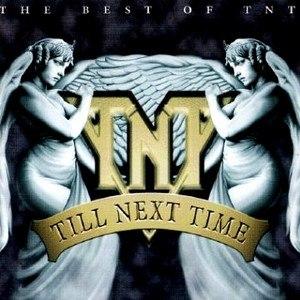 TNT альбом Till Next Time
