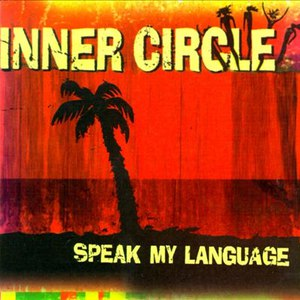 Inner Circle альбом Speak My Language